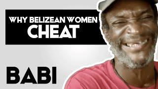 10 Reasons Why Belizean Women Cheat By Babi
