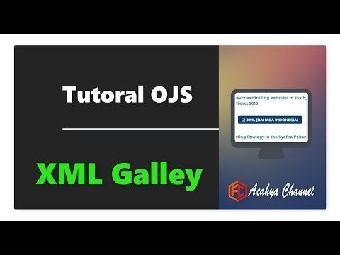 Tutorial How to Generate XML untuk Galley OJS Open Journal System