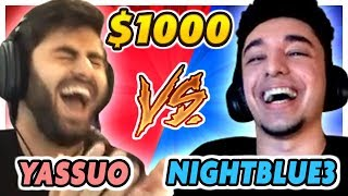NIGHTBLUE3 VS. YASSUO 1v1 FOR $1000