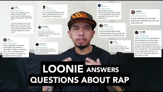 LOONIE ANSWERS QUESTIONS ABOUT RAP