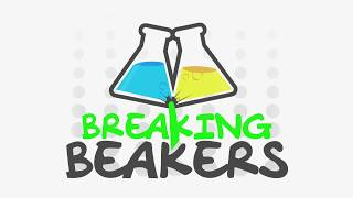 Breaking Beakers