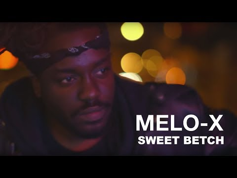 MeLo-X | Sweet Bitch (Directed by  The Martian Project) (Official Video)