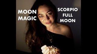 Moon Magic - Scorpio Full Moon - May 18, 2019