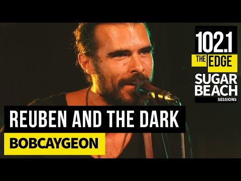Reuben and the Dark - Bobcaygeon (Live at the Edge)