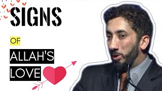 Signs of Allah's love I Nouman Ali khan I 2019