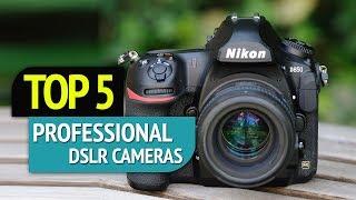 TOP 5: Professional DSLR Cameras
