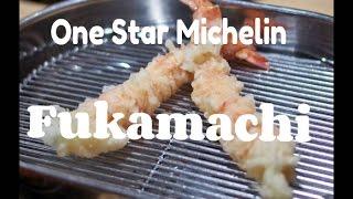 One-Star Michelin Tempura Restaurant in Tokyo - Fukamachi 深町