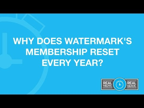 Why Does Watermark's Membership Reset Every Year?