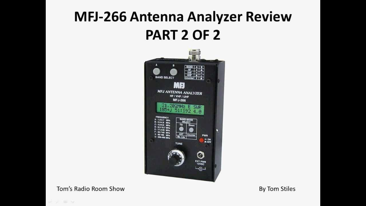 Tom's Radio Room Show: TRRS #0056 - MFJ-266 Antenna Analyzer