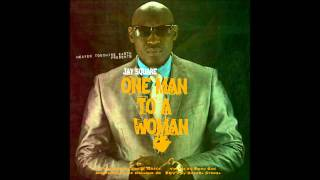 One Man To a Woman-   Jay Square