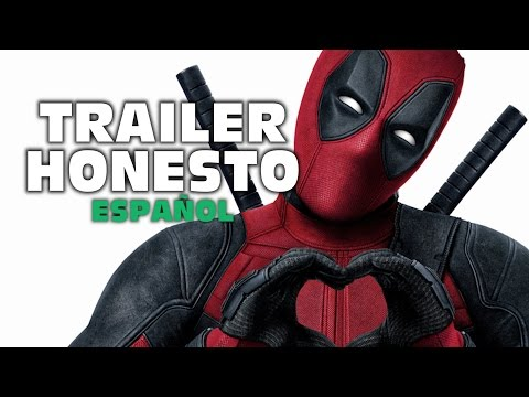 Trailer Honesto - Deadpool