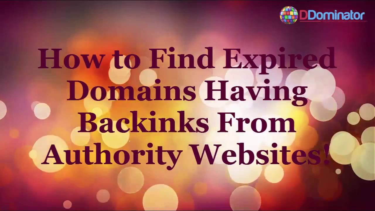 DDominator In Action – How To Find Expired Domains Having Backlinks From Authority Websites