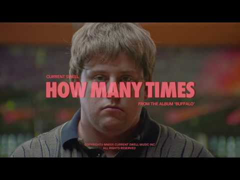 Current Swell 'How Many Times' [Official Video] mp3