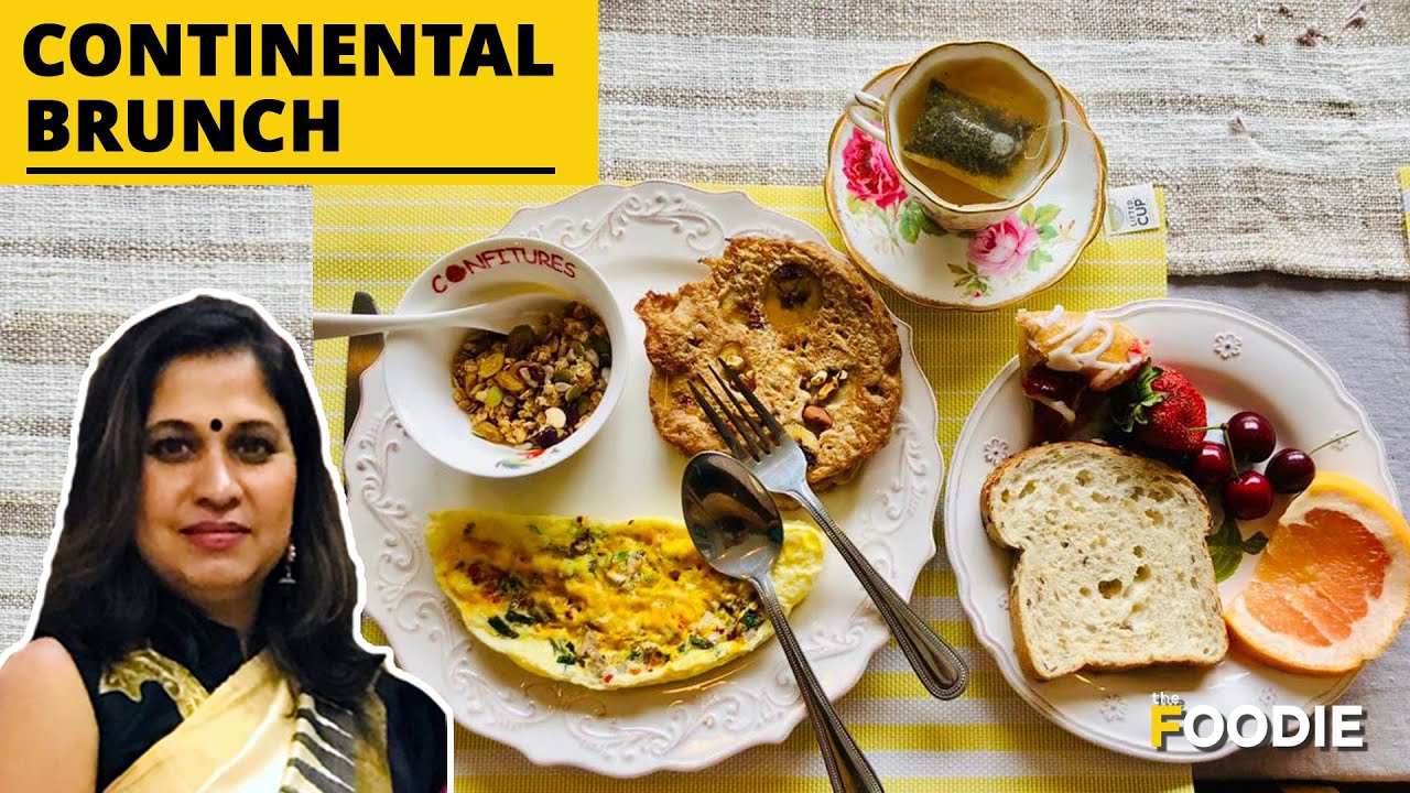 Continental Brunch Menu How To Set Dining Table At Home Easy Breakfast Options The Foodie Youtube