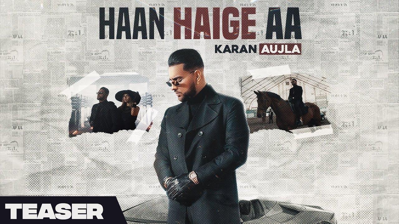 Haan Haige aa (Teaser) Karan Aujla I Gurlez Akhtar I Rupan Bal I Avvy Sra I Latest Punjabi song 2020