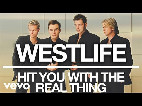 Westlife - Hit You With The Real Thing (Official Audio)