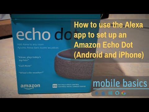 How to use the Alexa app to set up an Amazon Echo Dot (Android and iPhone)