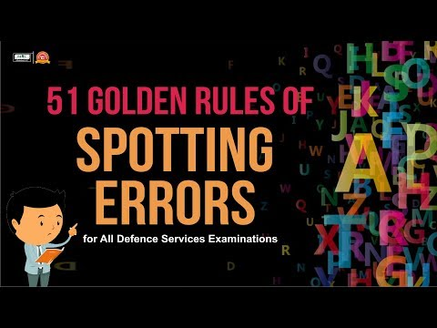 51 Golden Rules of SPOTTING ERRORS in English For All Defence Exam