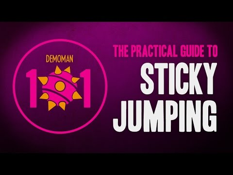 TF2 Demoman 101 - The Practical Guide to Sticky Jumping