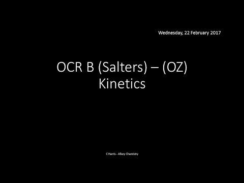 OCR B SALTERS (OZ) Kinetics REVISION