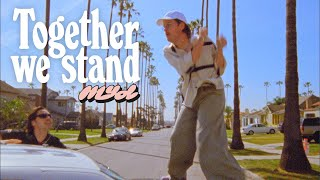 Myd - Together We Stand (Official Video)
