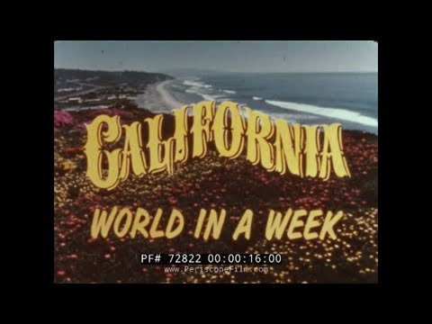"CALIFORNIA ""WORLD IN A WEEK"" UNITED AIRLINES TRAVELOGUE 72822"