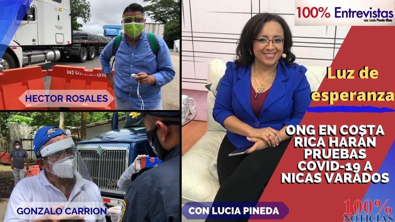 🔴🌎100% Entrevistas|LUZ DE ESPERANZA, ONG EN COSTA RICA HARÁN PRUEBAS COVID-19 A NICAS VARADOS