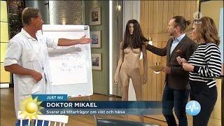"""Doktor Mikael: """"Denna modell på gränsen till undernärd"""" - Nyhetsmorgon (TV4)"""