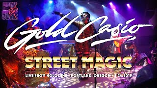 Gold Casio | Street Magic | Live VR180 Experience | August 24, 2019