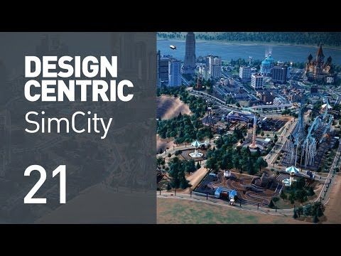 EP 21 - Amusement park opens (Design Centric SimCity)