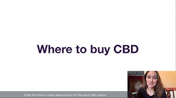 Where To Buy CBD Oil - Help Finding CBD Near Me!