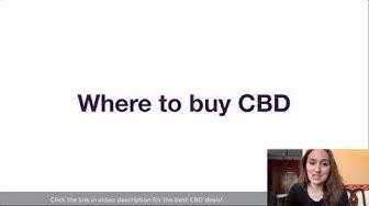 Where To Buy CBD Oil - Help Finding CBD Near Me!
