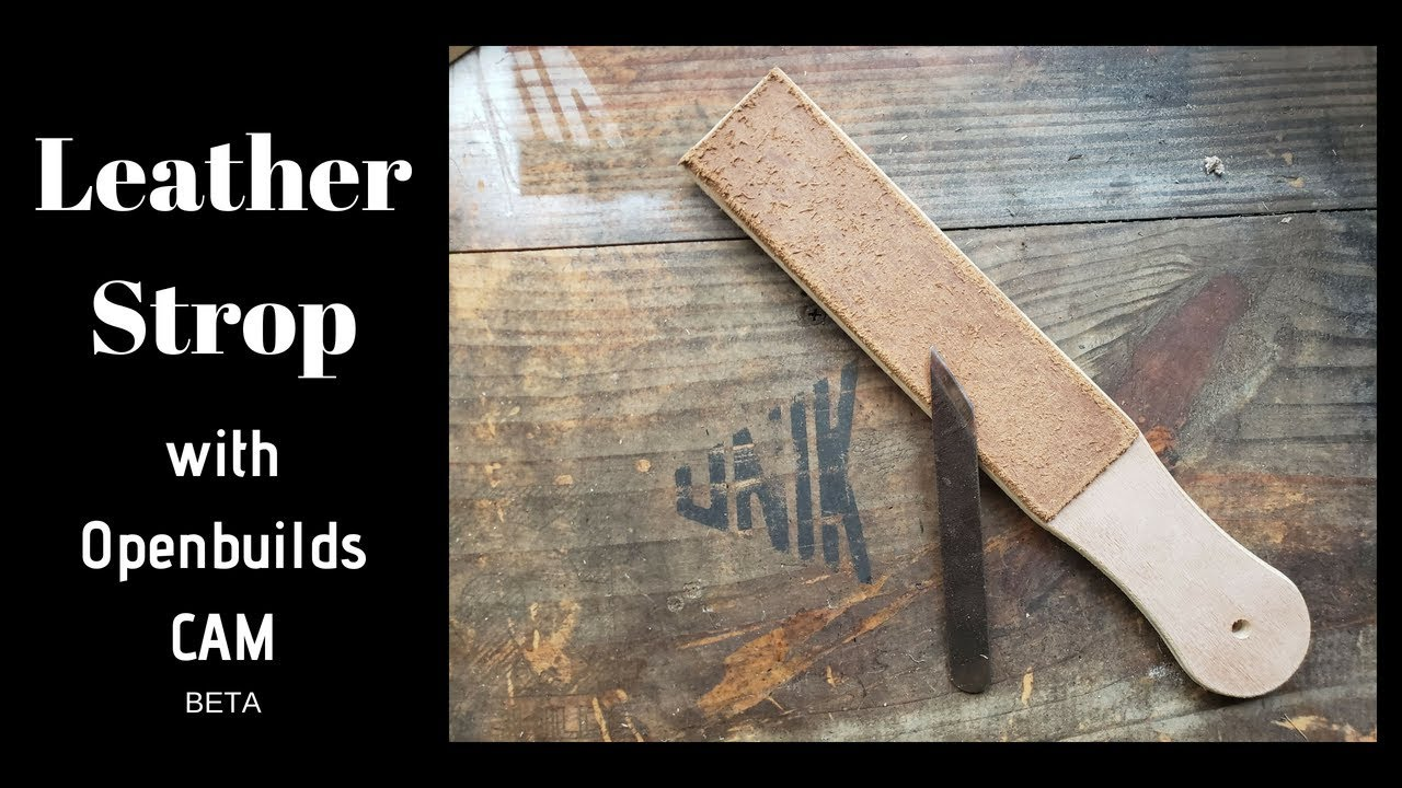 Making a Leather Strop | Openbuilds CAM | CNC | Sphinx