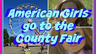 American Girl Dolls Nicki and McKenna Trip to the Fair