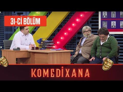 Komedixana 31-ci Bölüm      16.05.2020