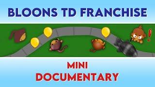 Bloons TD Franchise, Mini-Documentary