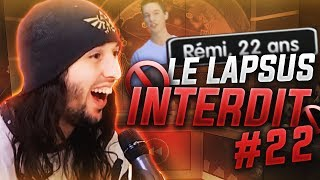 ZI BEST OF #22 - LE LAPSUS INTERDIT