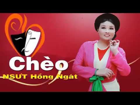 Đặc Sắc Tiếng Hát Chèo NSND Hồng Ngát | Những Bài Hát Chèo Việt Nam Đi Vào Lòng Người
