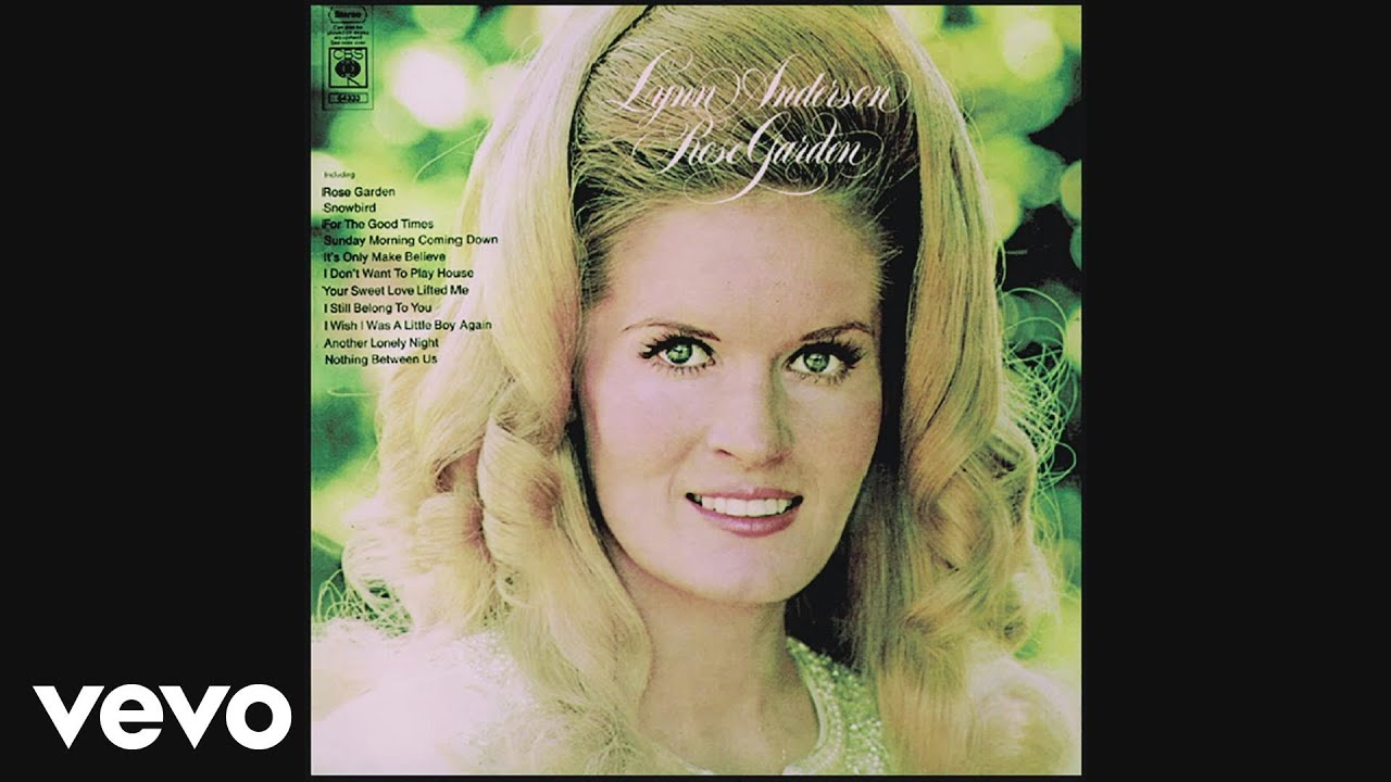 Lynn Anderson I Never Promised You A Rose Garden Audio Youtube