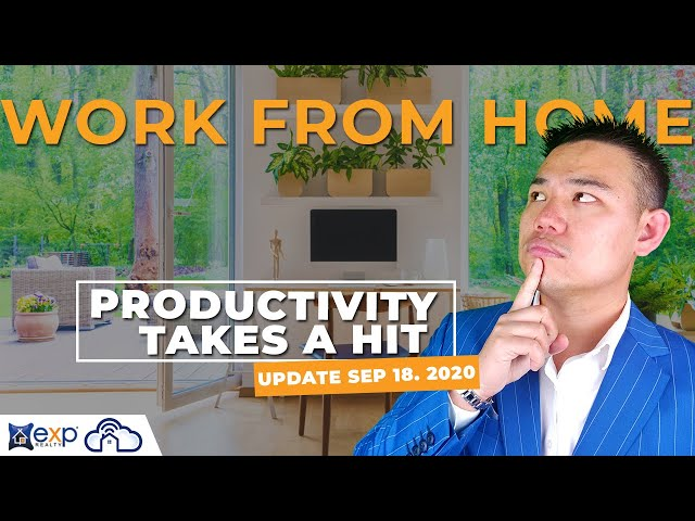 Work from home productivity takes a hit | Bay Area Real Estate Market Update September 18, 2020