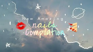 NEW AMAZING NAILS 2018 💅💋 Nails Decoration Compilation 2018 The BEST Nails of 2018! |By Annylett