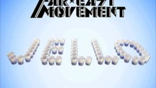 Far East Movement  - Jello (R3hab Remix)