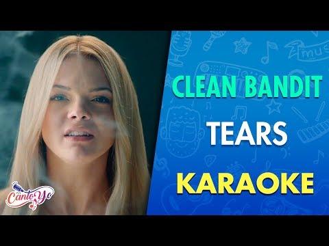 Clean Bandit - Tears feat. Louisa Johnson (Karaoke) | CantoYo
