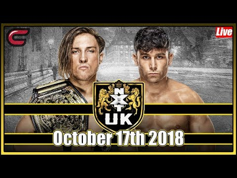 wwe-nxt-uk-live-stream-full-show-october-17th-2018-live-reaction-conman167