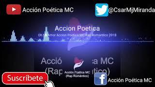Oh mi amor _  acción poética mc _Rap & letras