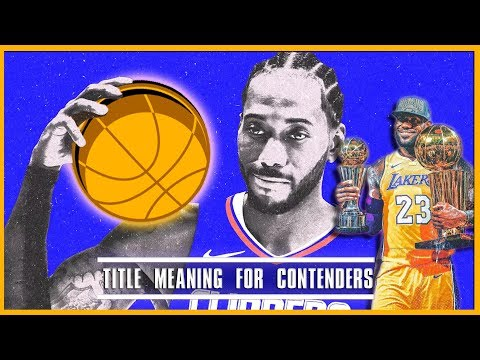 Here's What Winning The 2020 NBA Title Would Mean For Each Contender: Who Needs It The Most?