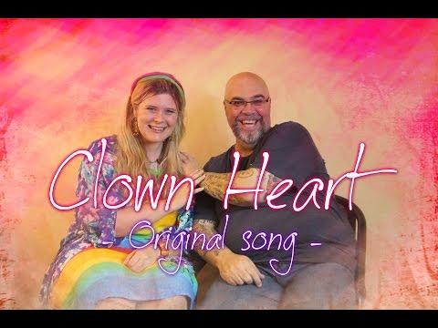 Clown Heart - Original Song
