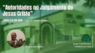 IPF COTIA - Autoridades no julgamento de Jesus Cristo