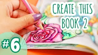 Create This Book 2 | Episode #6