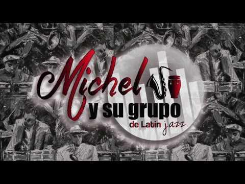 CONTRASTES  -Michel Y  Su Grupo De Latin Jazz